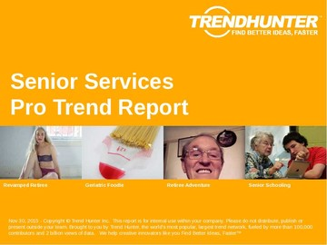 Senior Services Trend Report and Senior Services Market Research