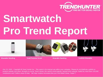Smartwatch Trend Report and Smartwatch Market Research