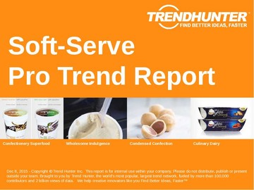 Soft-Serve Trend Report and Soft-Serve Market Research
