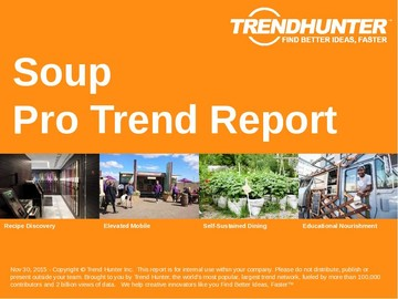 Soup Trend Report and Soup Market Research