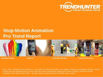 Stop-Motion Animation Trend Report and Stop-Motion Animation Market Research