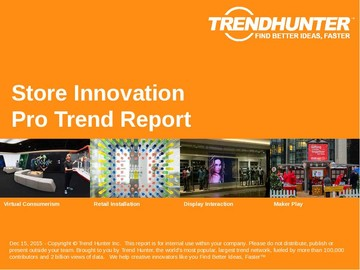 Store Innovation Trend Report and Store Innovation Market Research