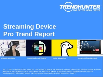Streaming Device Trend Report and Streaming Device Market Research