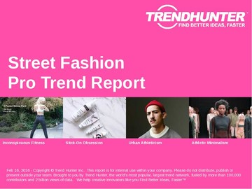Street Fashion Trend Report and Street Fashion Market Research