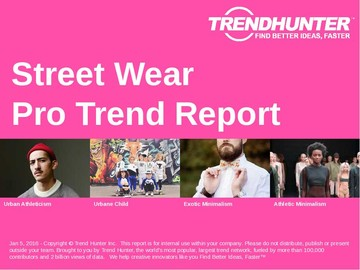 Street Wear Trend Report and Street Wear Market Research