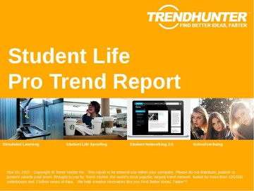 Student Life Trend Report and Student Life Market Research