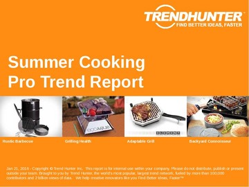 Summer Cooking Trend Report and Summer Cooking Market Research
