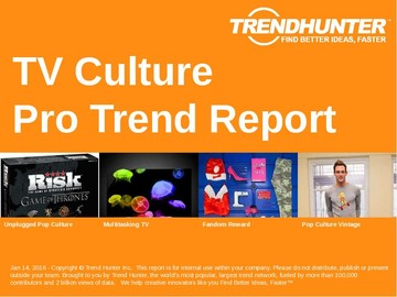 TV Culture Trend Report and TV Culture Market Research
