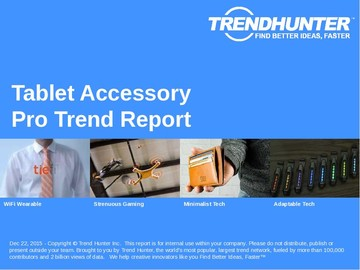 Tablet Accessory Trend Report and Tablet Accessory Market Research