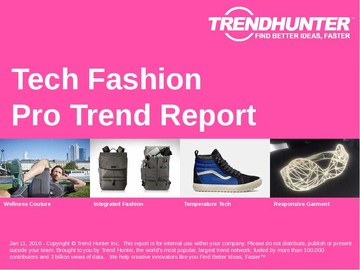 Tech Fashion Trend Report and Tech Fashion Market Research