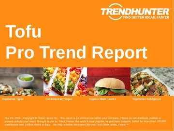 Tofu Trend Report and Tofu Market Research