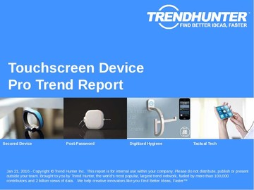 Touchscreen Device Trend Report and Touchscreen Device Market Research