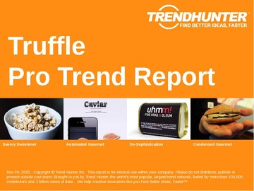 Truffle Trend Report and Truffle Market Research