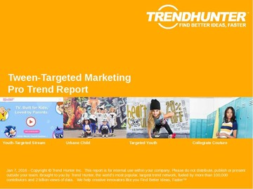 Tween-Targeted Marketing Trend Report and Tween-Targeted Marketing Market Research