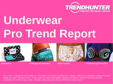 Underwear Trend Report and Underwear Market Research