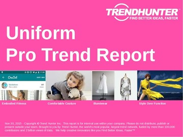 Uniform Trend Report and Uniform Market Research