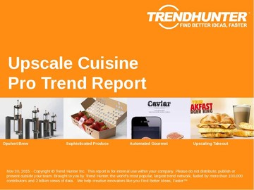 Upscale Cuisine Trend Report and Upscale Cuisine Market Research