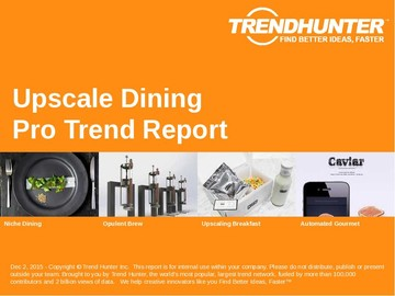 Upscale Dining Trend Report and Upscale Dining Market Research