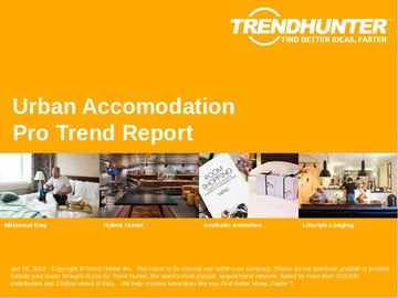 Urban Accomodation Trend Report and Urban Accomodation Market Research