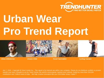 Urban Wear Trend Report and Urban Wear Market Research
