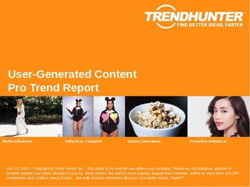 User-Generated Content Trend Report and User-Generated Content Market Research