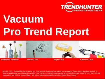 Vacuum Trend Report and Vacuum Market Research