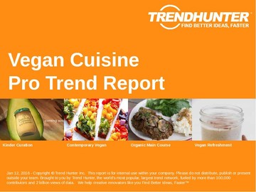 Vegan Cuisine Trend Report and Vegan Cuisine Market Research