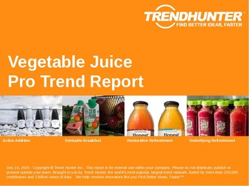 Vegetable Juice Trend Report and Vegetable Juice Market Research