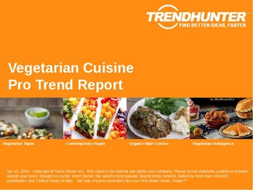 Vegetarian Cuisine Trend Report and Vegetarian Cuisine Market Research