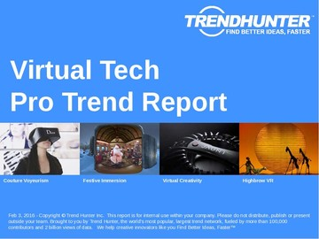 Virtual Tech Trend Report and Virtual Tech Market Research