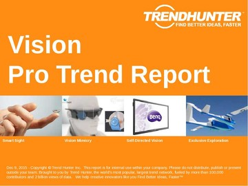 Vision Trend Report and Vision Market Research