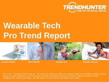 Wearable Tech Trend Report and Wearable Tech Market Research