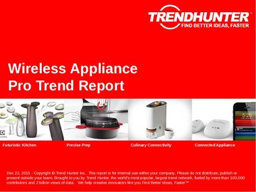 Wireless Appliance Trend Report and Wireless Appliance Market Research
