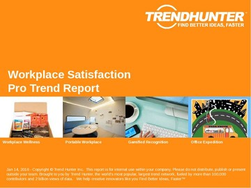 Workplace Satisfaction Trend Report and Workplace Satisfaction Market Research