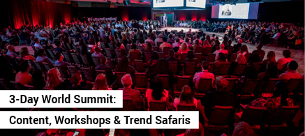 3 Day World Summit: Content, Workshops & Trend Safaris