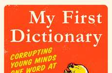 Corrupting Children's Literature - 'My First Dictionary' is a Wickedly Funny Read