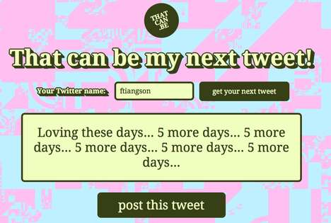 Tweet-Generating Websites - 'That Can Be My Next Tweet' Creates Future Updates Based on Your Past
