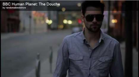 Fist-Pumping Parodies - BBC's Human Planet: The Douche is a Hilarious Parody