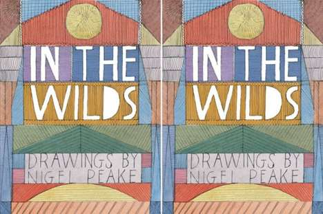 In the Wilds by Nigel Peake is a Collection of Retro Rural Images