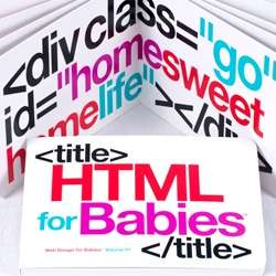 Web-Savvy Toddler Books - Prepare Your Child for the Internet with HTML for Babies
