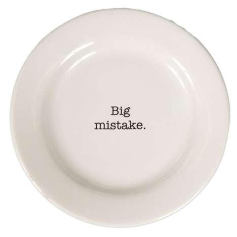 Attitude-Filled Dinnerware - The 'Intervention-ware' Plate Series Provides Quirky Sayings