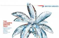 Icy Palm Tree Ads - The British Airways Goodbye Winter Sale Campaign Promotes Flight Discounts
