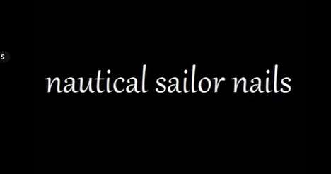 Sweet Sailor Manicures