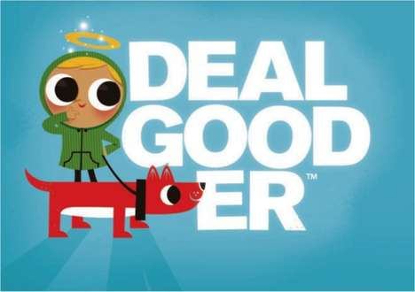 Great Deals for Good - DealGooder Facilitates Group Buying and Giving, Donating 50% of Profits