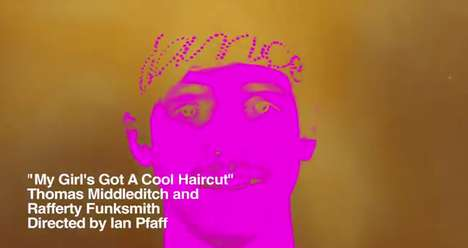 Funky Fluorescent  Music Videos - 'My Girl's Got a New Haircut' Sums up Contemporary Desire