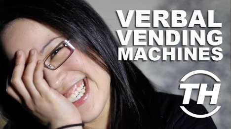 Verbal Vending Machines