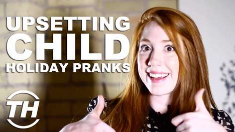 Upsetting Child Holiday Pranks
