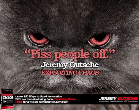 Piss People Off - Culture Speaker Jeremy Gutsche Talks About Pushing the Boundaries