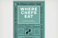 Industry Expert Eatery Guides - Where Chefs Eat is a Book for Finding Expert-Approved Dining Options