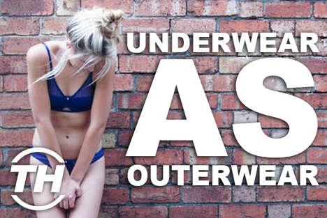 Underwear as Outerwear
